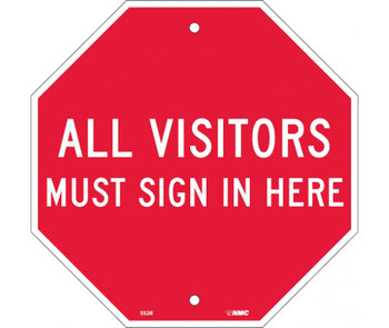 All Visitors Must Sign In Here Octagon 12X12 Rigid Plastic