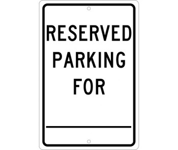 Reserved Parking For ________. 18X12 .063 Alum