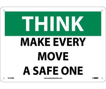 Think Make Every Move A Safe One 10X14 Rigid Plastic