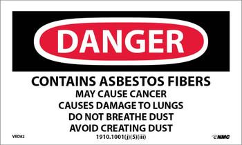 Labels Danger Contains Asbestos Fibers. . . 3X5 Ps Vinyl 500/Rl