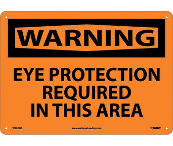 Warning Eye Protection Required In This Area 10X14 Rigid Plastic