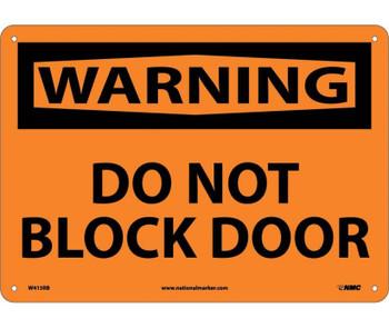 Warning Do Not Block Door 10X14 Rigid Plastic