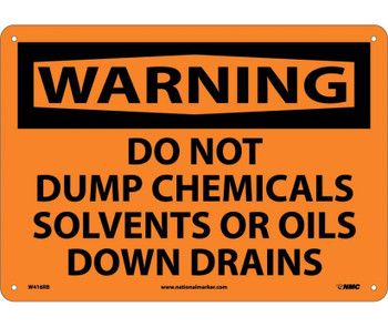 Warning Do Not Dump Chemicals Solvents Or Oils Down Drains 10X14 Rigid Plastic