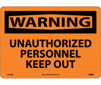 Warning Unauthorized Personnel Keep Out 10X14 Rigid Plastic