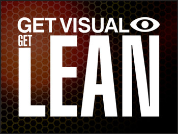 """5S Motivational Poster: Get Visual Get Lean 18"""" x 24"""" - PST184"""