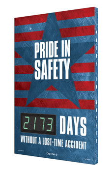 """Digi-Day® 3 Electronic Safety Scoreboards: Pride In Safety _ Days Without A Lost Time Accident 28"""" x 20"""" - SCK173"""