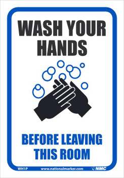 Wash Your Hands Before Leaving This Room - 10X7 - PS Vinyl - WH1P