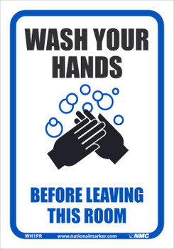 Wash Your Hands Before Leaving This Room - 10X7 - Removable PS Vinyl - WH1PR