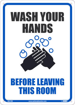 Wash Your Hands Before Leaving This Room - 14X10 - .050 Rigid Plastic - WH1RB