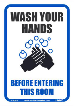Wash Your Hands Before Entering This Room - 10X7 - Removable PS Vinyl - WH2PR