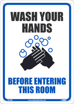 Wash Your Hands Before Entering This Room - 14X10 - .050 Rigid Plastic - WH2RB