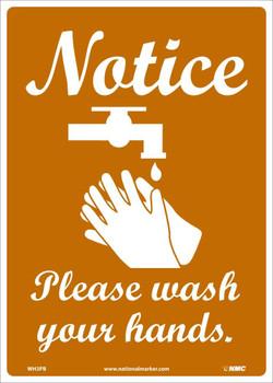 Notice Please Wash Your Hands - 14X10 - PS Vinyl - WH3PB