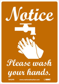 Notice Please Wash Your Hands - 10X7 - Removable PS Vinyl - WH3PR