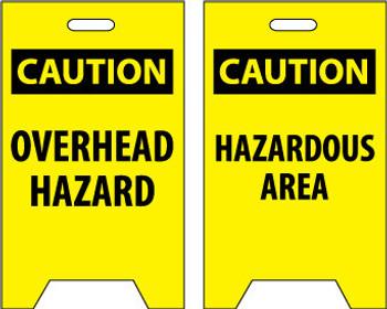 FLOOR SIGN, DBL SIDE, CAUTION OVERHEAD HAZARD CAUTION HAZARDOUS AREA, 20X12