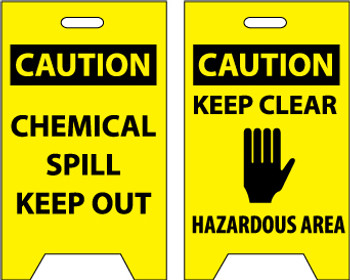 FLOOR SIGN, DBL SIDE, CAUTION CHEMICAL SPILL KEEP OUT CAUTION KEEP CLEAR .., 20X12