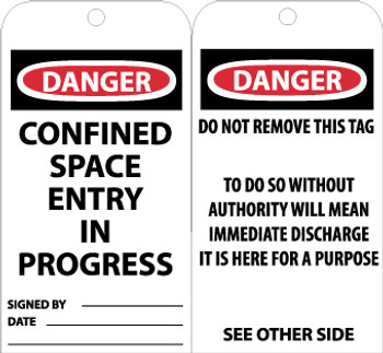 TAGS, CONFINED SPACE ENTRY IN PROGRESS, 6X3, .015 MIL UNRIP VINYL, 25 PK
