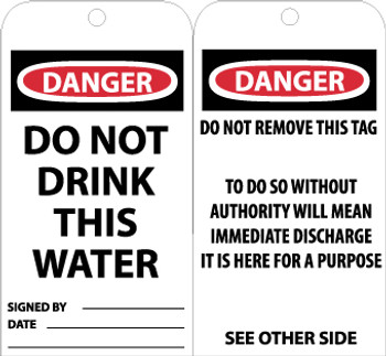 TAGS, DO NOT DRINK THIS WATER, 6X3, .015 MIL UNRIP VINYL, 25 PK