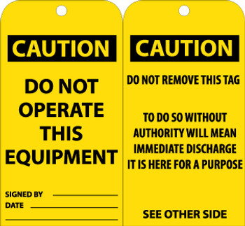 TAGS, DO NOT OPERATE THIS EQUIPMENT, 6X3, .015 MIL UNRIP VINYL, 25 PK