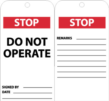 TAGS, STOP DO NOT OPERATE, 6X3, .015 MIL UNRIP VINYL 25 PK