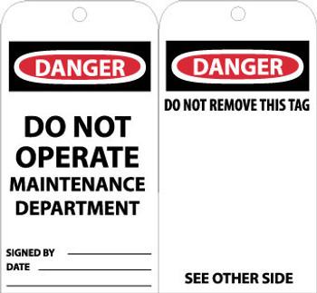 TAGS, DANGER DO NOT OPERATE MAINTENANCE DEPT., 6X3, UNRIP VINYL, 25/PK