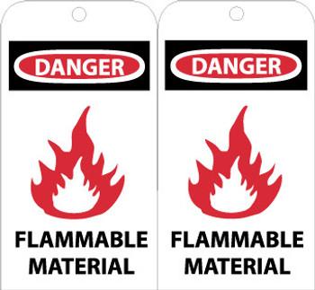 TAGS, DANGER FLAMMABLE MATERIAL, 6X3, UNRIP VINYL, 25/PK