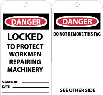 TAGS, DANGER LOCKED TO PROTECT WORKMEN REPAIRING. . ., 6X3, UNRIP VINYL, 25/PK