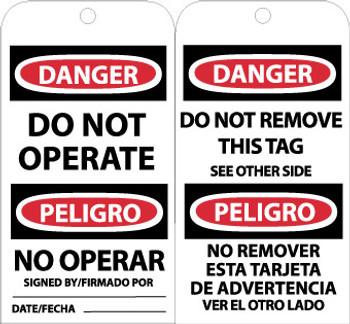 TAGS, DANGER DO NOT OPERATE (BILINGUAL), 6X3, UNRIP VINYL, 25/PK