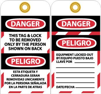 TAGS, THIS TAG & LOCK TO BE REMOVED ONLY BY THE PERSON SHOWN ON BACK, BILINGUAL, 6X3, UNRIP VINYL, 25/PK