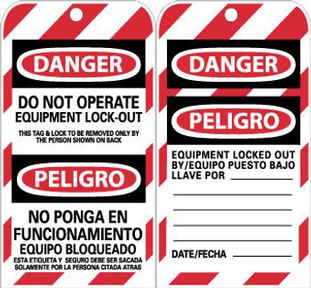TAGS, LOCKOUT, DANGER DO NOT OPERATE EQUIPMENT. . .(BILINGUAL), 6X3, UNRIP VINYL, 10/PK