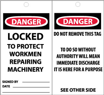 TAGS, DANGER, LOCKED TO PROTECT WORKMEN REPAIRING MACHINERY, 6X3, SYNTHETIC PAPER, 25/PK
