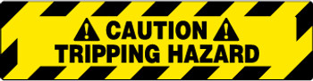 FLOOR SIGN, WALK ON, CAUTION TRIPPING HAZZARD, 6X24