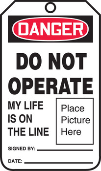 Do Not Operate My Life Is On The Line (Photo)  - MDT016LFM