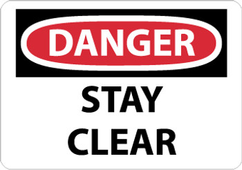 DANGER, STAY CLEAR, 7X10, RIGID PLASTIC