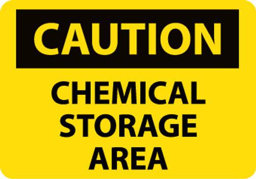 CAUTION, CHEMICAL STORAGE AREA, 7X10, .040 ALUM