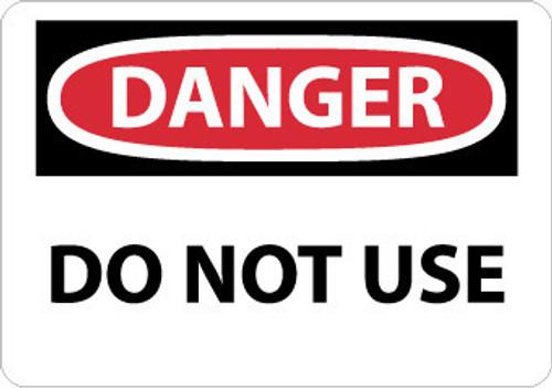 DANGER, DO NOT USE, 10X14, .040 ALUM