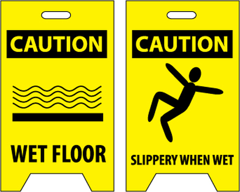 FLOOR SIGN, DBL SIDE, CAUTION WET FLOOR CAUTION SLIPPERY WHEN WET, 20X12