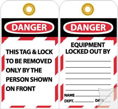 TAGS, DANGER EQUIPMENT LOCKED OUT BY. . ., 7 3/8X4, HVY PAPER SELF LAMINATING