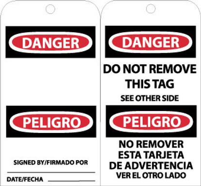 TAGS, DANGER DO NOT REMOVE (BILINGUAL), 6X3, UNRIP VINYL, 25/PK