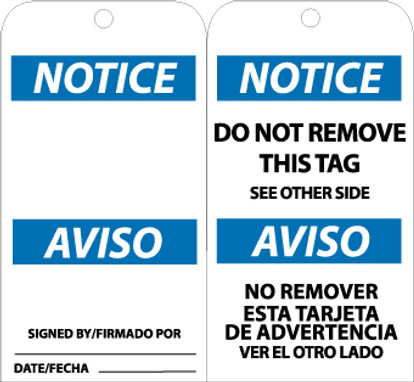 TAGS, NOTICE DO NOT REMOVE THIS TAG (BILINGUAL), 6X3, UNRIP VINYL, 25/PK W/ GROMMET
