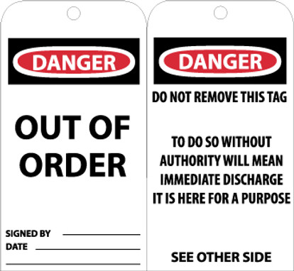TAGS, DANGER OUT OF ORDER, 6X3, UNRIP VINYL, 25/PK