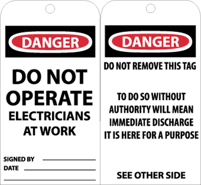 TAGS, DANGER DO NOT OPERATE ELECTRICIANS. . ., 6X3, UNRIP VINYL, 25/PK