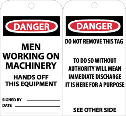 TAGS, DANGER MEN WORKING ON MACHINERY. . ., 6X3, UNRIP VINYL, 25/PK
