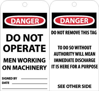 TAGS, DANGER DO NOT OPERATE MEN WORKING. . ., 6X3, UNRIP VINYL, 25/PK W/ GROMMET