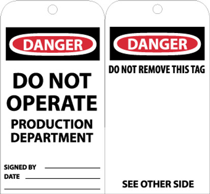 TAGS, DANGER DO NOT OPERATE PRODUCTION DEPT., 6X3, UNRIP VINYL, 25/PK W/ GROMMET