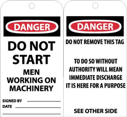 TAGS, DANGER DO NOT START MEN WORKING. . ., 6X3, UNRIP VINYL, 25/PK W/ GROMMET