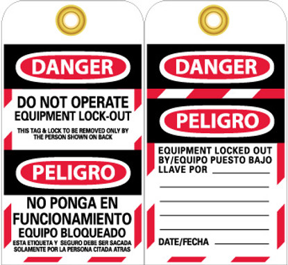TAGS, DANGER, DO NOT OPERATE EQUIPMENT LOCK OUT, BILINGUAL, 6X3, UNRIP VINYL, 25/PK