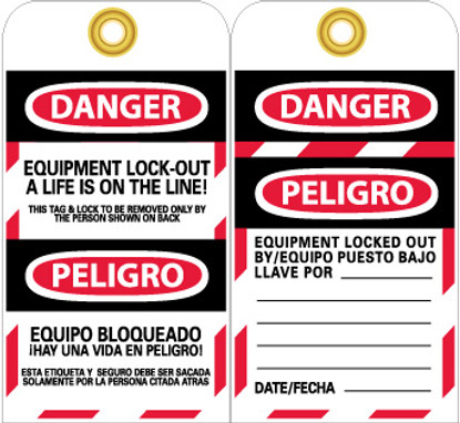TAGS, EQUIPMENT LOCK OUT A LIFE IS ON THE LINE, BILINGUAL, 6X3, UNRIP VINYL, 25/PK