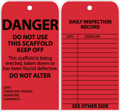 TAG, DANGER, DO NOT USE THIS SCAFFOLD, KEEP OFF, GROMMET, 6 X 3, UNRIP VINYL, 25/PK
