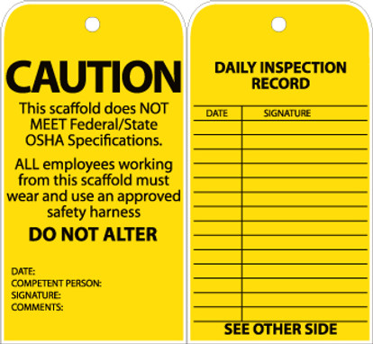 TAG, CAUTION, THIS SCAFFOLD DOES NOT MEET FEDERAL, GROMMET, 6X3, UNRIP VINYL, 25/PK