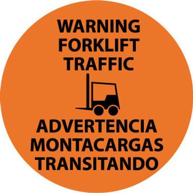 FLOOR SIGN, WALK ON, WARNING FORKLIFT TRAFFIC BILINGUAL, 17 DIA, PS VINYL